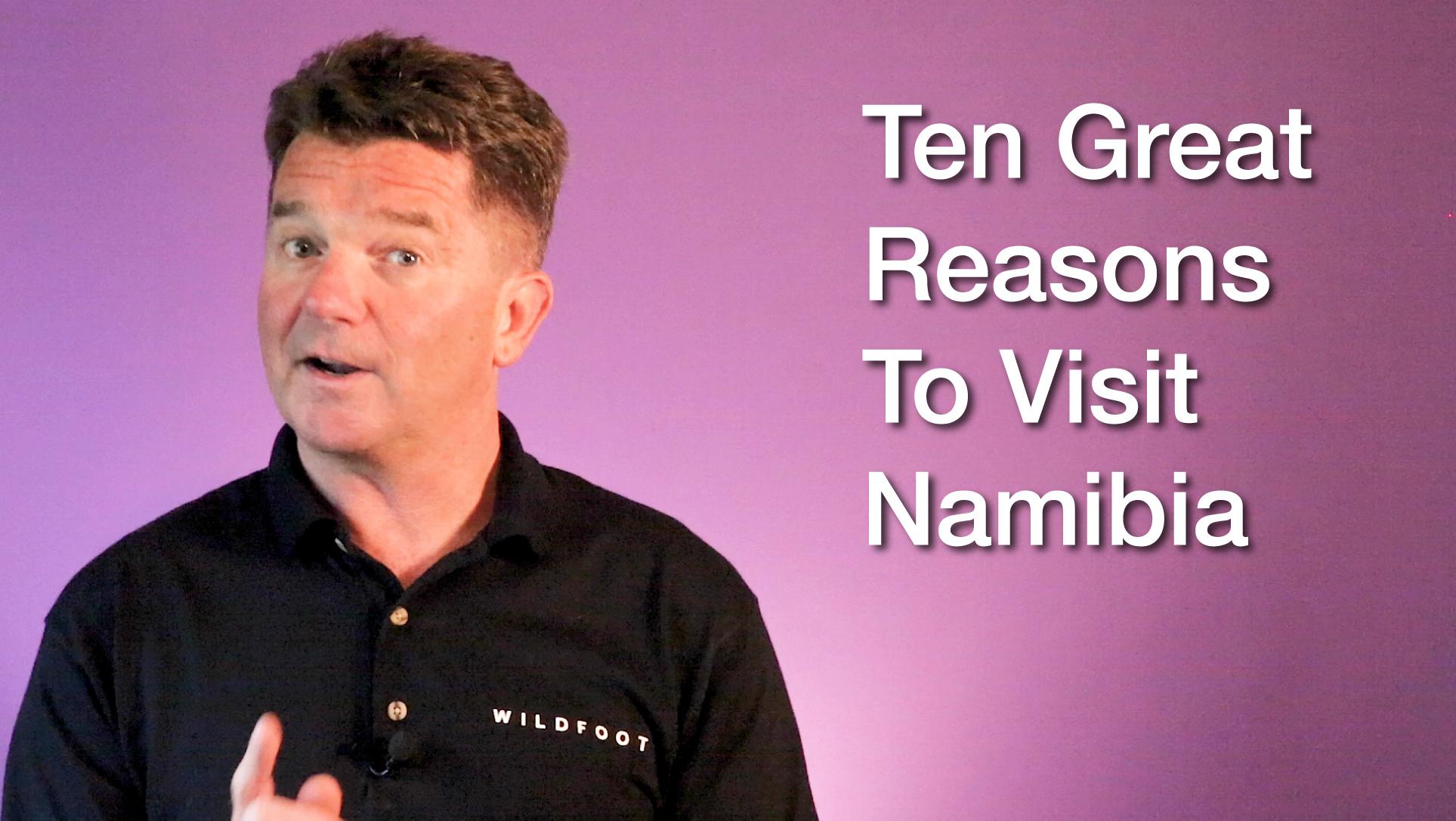 Ten great Reasons To Visit Namibia